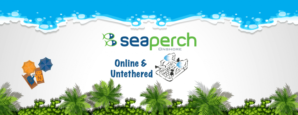 "SeaPerch Onshore graphic ""Online & Untethered"""